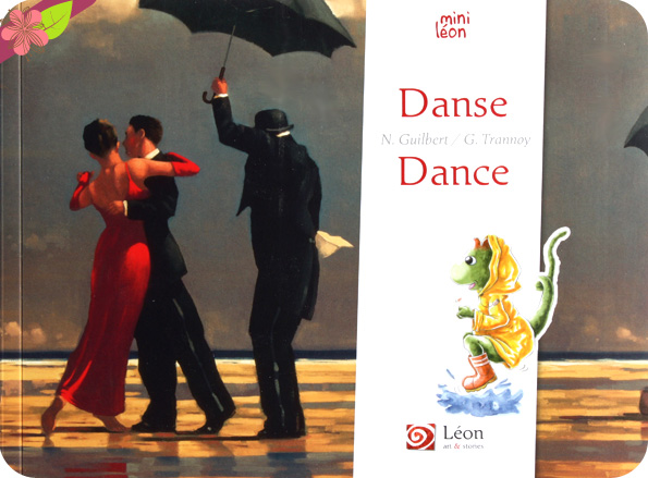 Danse/Dance de Nancy Guilbert et Guillaume Trannoy - Léon art & stories