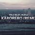 DOWNLOAD VIDEO  Mp4 | Qboy Msafi Ft. Naiboi - Karorero Remix (Official Video)