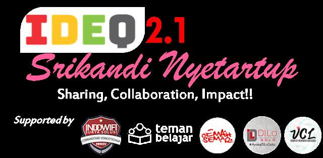 IDEQ 2.1 Srikandi Nyetartup