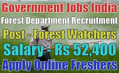Forest Department Recruitment 2019