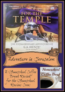 Adventure in Jerusalem - For The Temple from Heirloom Audio (A Homeschool Coffee Break Review for the Homeschool Review Crew @ kympossibleblog.blogspot.com )