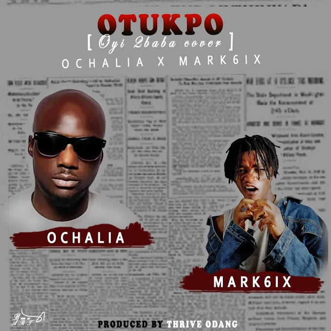 "[Music] Ochalia Ft. Mark6ix - ""Oyi"""