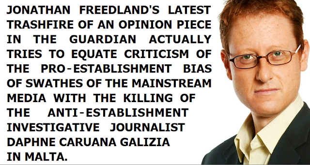 Jonathan Freedland's latest Guardian opinion piece is a trashfire of awful journalism