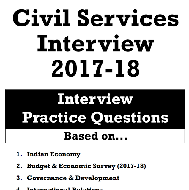 Download Civil Services (IAS) Interview Practice Questions 2017-18