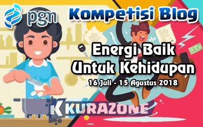 """Kompetisi Blog - PGN """"Energi Baik Untuk Kehidupan"""" Berhadiah Total 9,5 Juta Rupiah"""