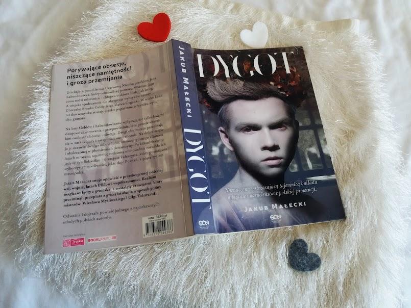 """""""Brzydka ona, brzydki on, a taka ładna miłość..."""": """"Dygot"""" - Jakub Małecki"""