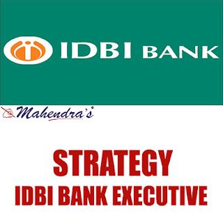 Strategy For IDBI Bank Executive 2018