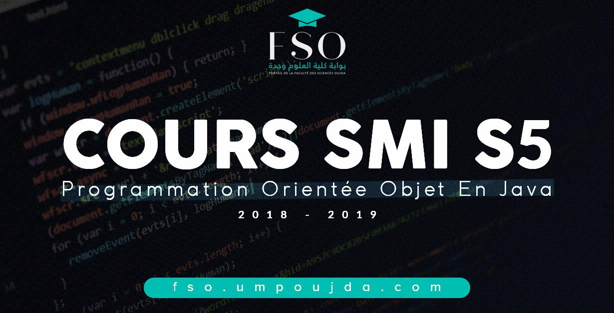 "SMI S5 : Cours ""POO en JAVA"" 2018/2019"