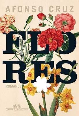 Flores, de Afonso Cruz