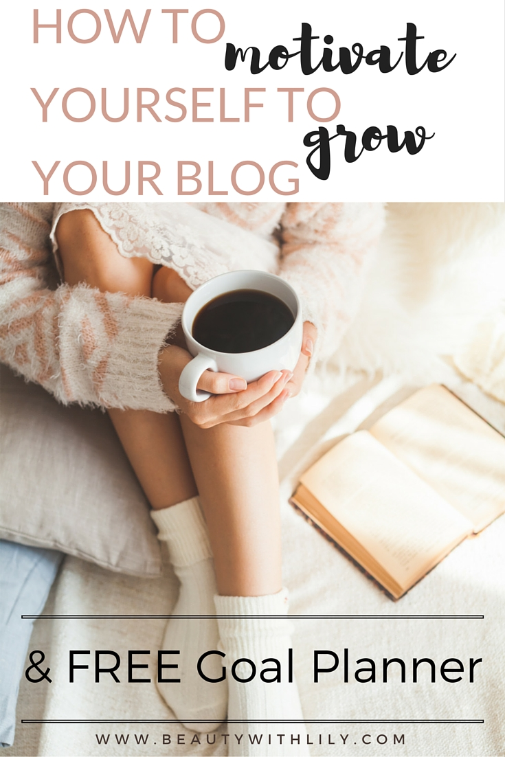 In a blogging rut? Sharing some tips and tricks to get motivated along with a FREE goal planner! | beautywithlily.com