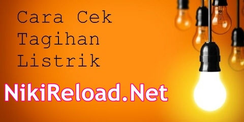 Cara Cek dan Bayar Tagihan Rekening Listrik PLN Pascabayar Server Niki Reload Bisnis Pulsa Elektrik Online Termurah PT Aslamindo Eltama Raya Sumbersari Jember