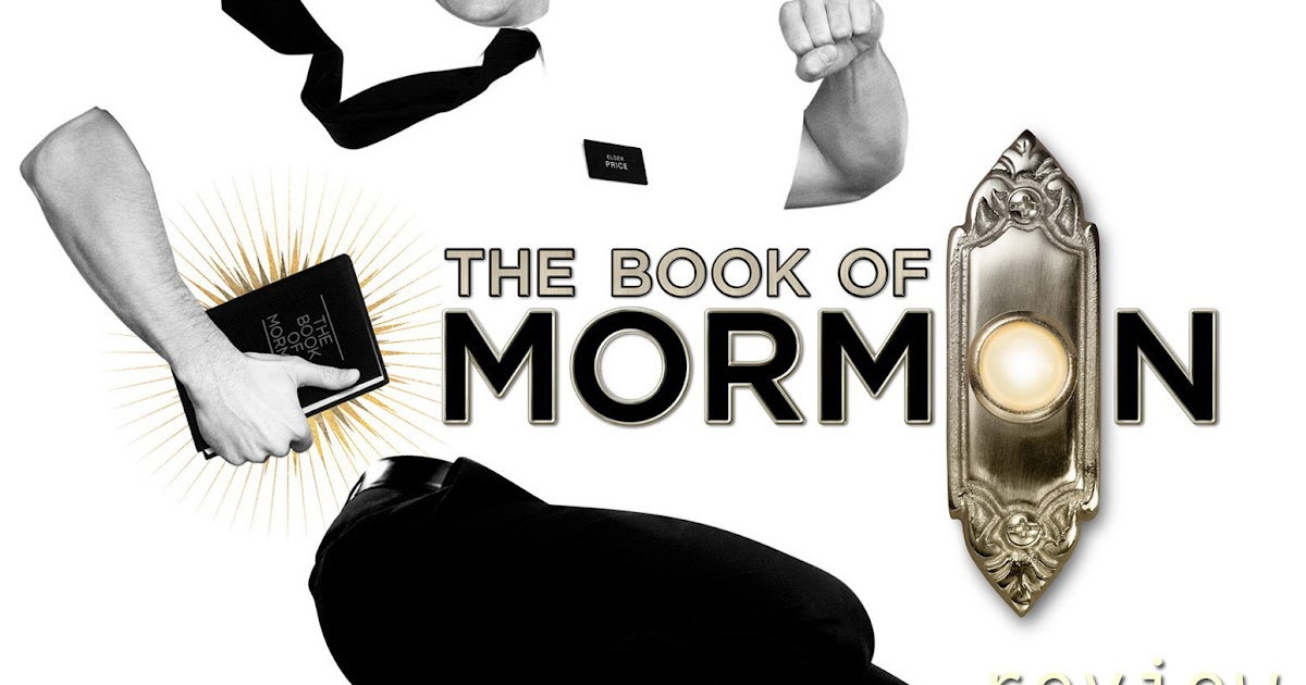The Book of Mormon (New York City) - 2019 All You Need to ...