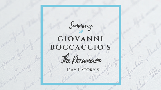 Summary of Giovanni Boccaccio's The Decameron Day 1 Story 9