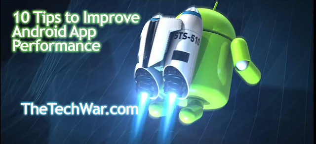 10 Quick Tips to Improve Android Performance