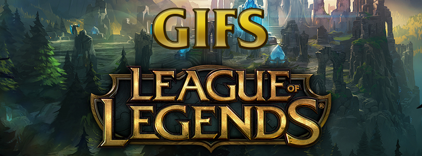 Gifs League of Legends