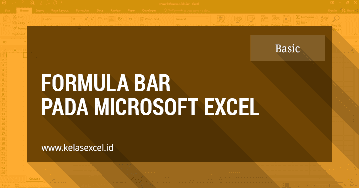 Formula Bar Pada Microsoft Excel