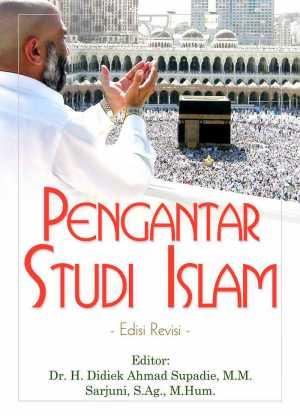 Buku Pengantar Studi Islam Edisi Revisi Terbaru