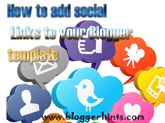 How to add social Links to your Blogger template