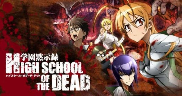 Highschool of the Dead (2010)