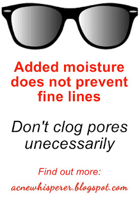 Added moisture does not prevent fine lines under the eyes!