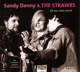 Sandy Denny & The Strawbs All Our Own Work