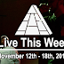 Live This Week: November 12th - 18th, 2017