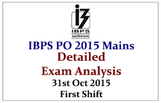 IBPS PO V Mains- Exam Analysis held on 31st October 2015 (First Shift)