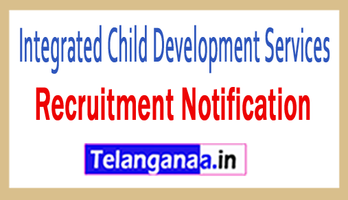 Integrated Child Development Services ICDS Recruitment