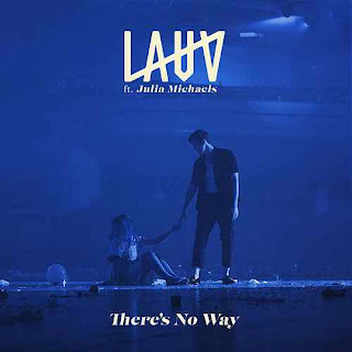 Lauv feat. Julia Michaels - There's No Way