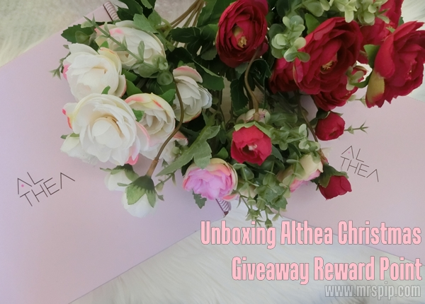 Unboxing Althea Christmas Giveaway Reward Point