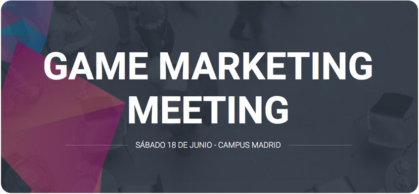 Game Marketing Meeting Madrid