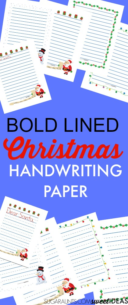 Use bold line Christmas paper to help with legibility when writing letters to Santa and holiday wish lists!