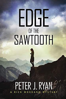 Edge of the Sawtooth - a Mystery and Thriller by Peter J. Ryan