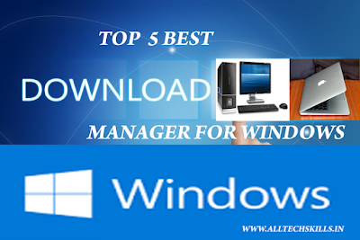 Top 5 Best download managers for Windows