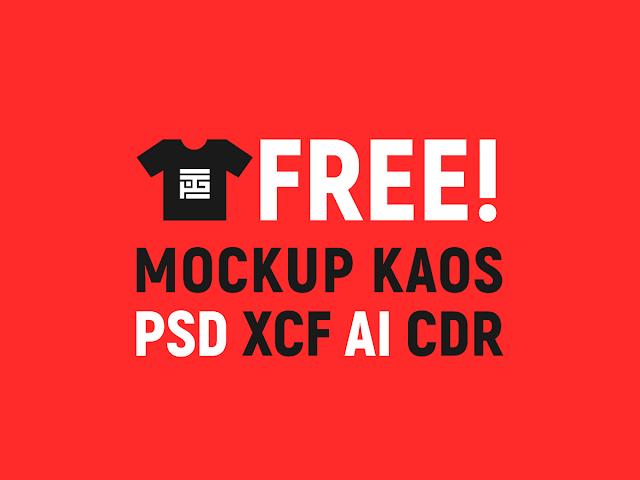 Download Free MockUp Desain Kaos PSD XCF AI CDR