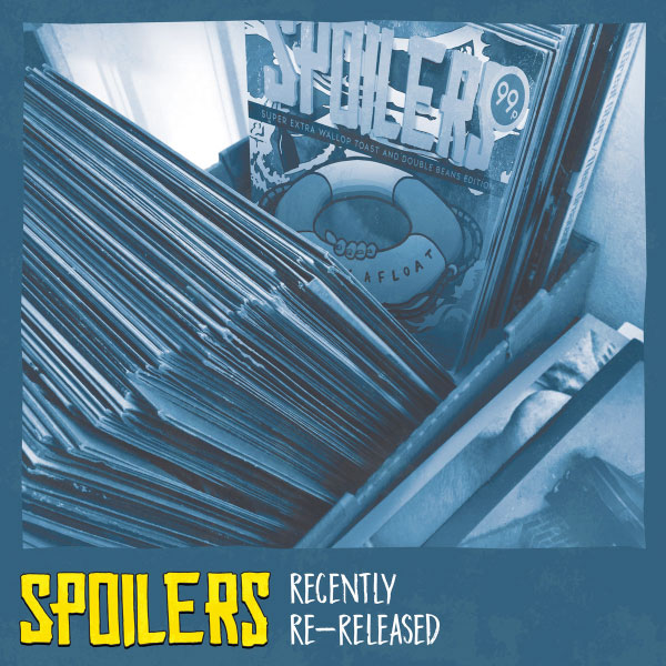 "Spoilers stream new album ""Recently Re-released"""