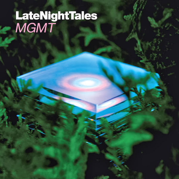MGMT - Late Night Tales: MGMT Cover