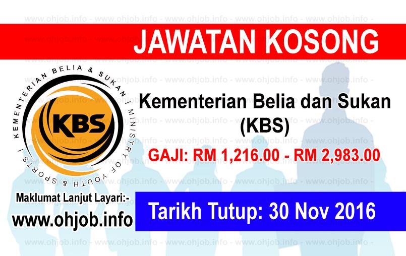 Jawatan Kerja Kosong Kementerian Belia dan Sukan (KBS) logo www.ohjob.info november 2016