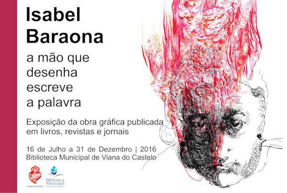 """Exposição - """"Isabel Baraona – a mão que desenha escreve a palavra"""""""