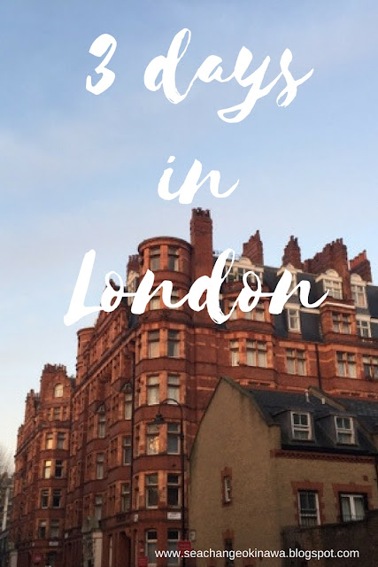 It's easy to spend 3 days in London, even in winter!