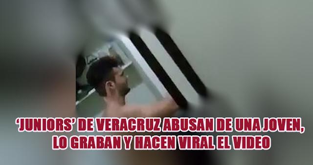 Más historias de Porkys  violadores en Veracruz
