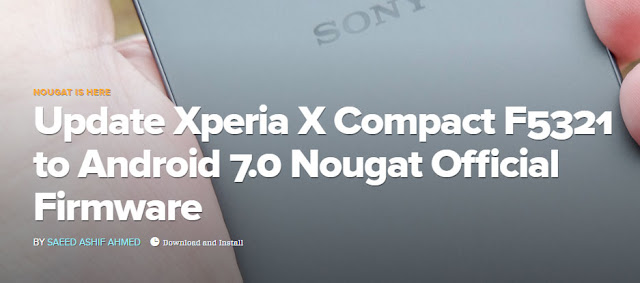 Update Xperia X Compact F5321 to Android 7.0 Nougat