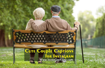 Top 52+ Best Cute Couple Captions for Instagram - Captions for Couple