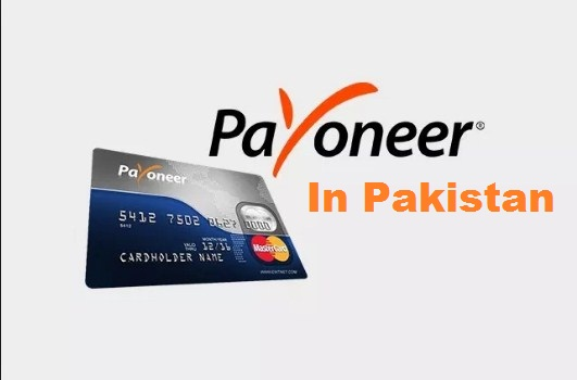 Payoneer Master Card in Pakistan Complete Guide