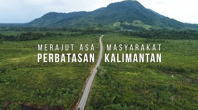 Masyarakat Perbatasan Kalimantan Kini Bisa Merasakan Kehadiran Negara