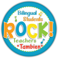 Bilingual Students Rock Teachers Tambien