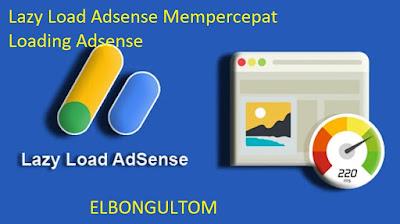 Lazy Load Adsense Mempercepat Loading Adsense
