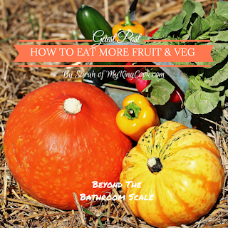 How To Eat More Fruit & Veg