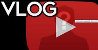 Pengertian Tentang Vlog
