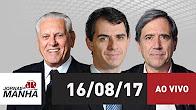 Jornal da Manhã - 16/08/17 (Rádio Jovem Pan)